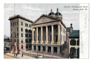 York PA Security Building & Court House Vintage Postcard