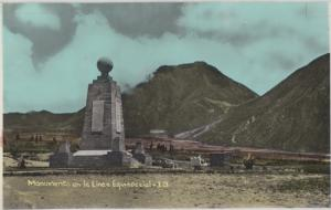 Ecuador - ORIGINAL VIEW of the Mitad del Mundo 1900s