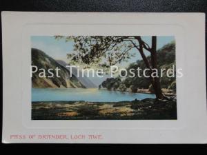 c1908 - Pass of Brander, Loch Awe