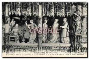 Old Postcard Cathedral Chartres L & # 39Annonciation visit of the Blessed Vir...