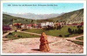 YELLOWSTONE NATIONAL PARK Postcard Liberty Cap & Mammoth Hotel HHT c1920s