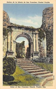 Ruins of San Fransisco Church Trujillo City Dominican Republic Unused