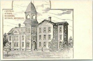 HUDSON, Michigan Postcard CENTRAL SCHOOL BUILDING Artist' View c1900s Unused