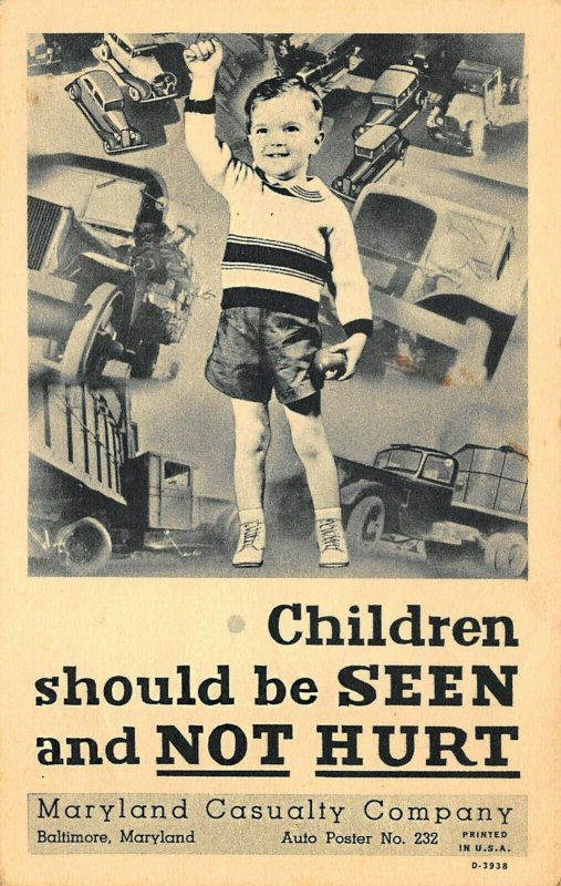 Maryland Casualty Co. Children should be seen and NOT HURT Curt Teich Postcard
