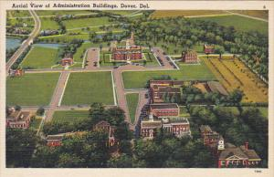 Delaware Dover Aerial View Of Administration Building