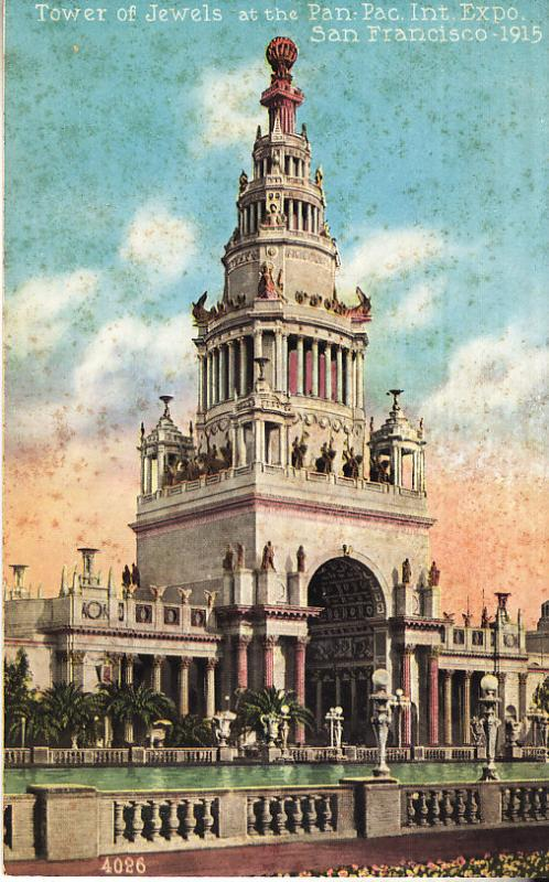 Tower of Jewels - Panama Pacific Expo San Francisco 1915