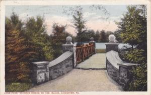 LANCASTER, Pennsylvania; Long Park, showing Bridge to the Island, PU-1919