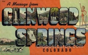 Glenwood Springs, Colorado, USA Large Letter USA Town Unused close to perfect...