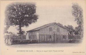 Maison Ou Naquit Saint-Vincent De Paul, Environs De Dax (Landes), France, 190...