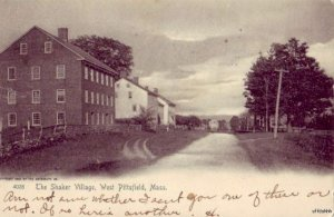 PRE-1907  THE SHAKER VILLAGE WEST PITTSFIELD, MA 1906