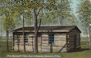 BISMARCK , North Dakota , 1909 ; Pres. Roosevelt's Cabin