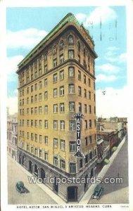 Hotel Astor Habana Cuba, Republica de Cuba 1930