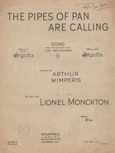 The Pipes Of Pan Are Calling Lionel Monckton Sheet Music