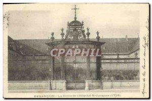 Old Postcard Besancon La Grille St Jacques of hoptial