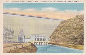 Architects Sketch Of Fontana Dam And Power House From Downstream Fontana Dam ...