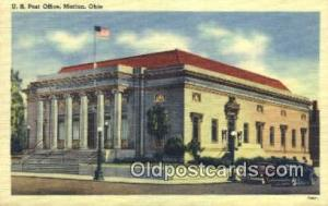 Marion, OH USA,  Post Office Postcard, Postoffice Post Card Old Vintage Antiq...