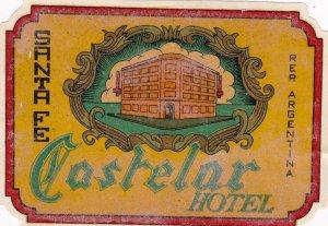 Argentina Santa Fe Castelar Hotel Vintage Luggage Label sk4057