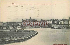 Postcard Old Toulouse Pont Neuf The Garonne and the filters prairie