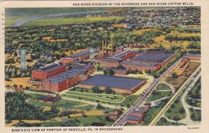 DANVILLE, Virginia; Dan River Division of the Riverside and Dan River Cotton ...