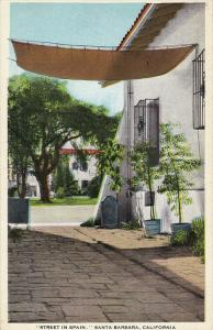 Street In Spain, SANTA BARBARA, California, 1910-1920s