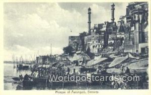 Benares, India Mosque of Aurungzeb  Mosque of Aurungzeb