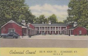Kentucky Somerset Colonial Court
