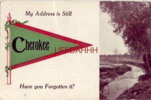 MY ADDRESS IS STILL CHEROKEE (Iowa) HAVE YOU FORGOTTEN IT?