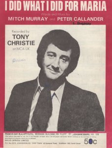 I Did What I Did For Maria Tony Christie Sheet Music