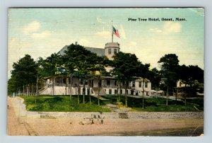 Onset MA, Pine Tree Hotel, Massachusetts, Vintage Postcard Z60