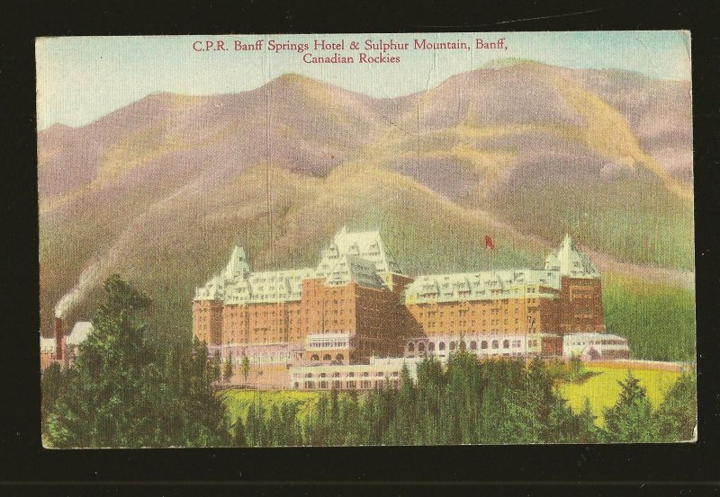 CPR Banff Springs Hotel Sulphur Mountain Banff Canadian Rockies Linen Postcard