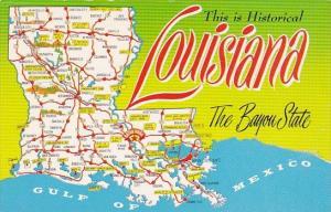 Louisiana This Is Historical Louisiana The Bayou State Map