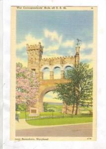 War Correspondents Arch,Boonsboro,Maryland,30-40s