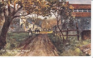 VALLEY FORGE , Pennsylvania, 1900-10s ; Old Mill & Village Street; TUCK # 2447