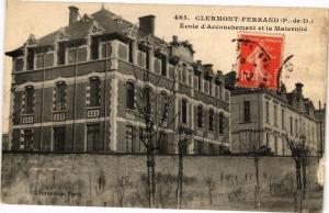CPA CLERMONT-FERRAND (P.-de-D.) - École d'accOUCHEment et la Maternite (221908)