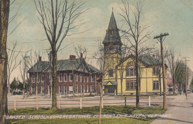 FAIR HAVEN , Vermont , 1914 ; School & Congregational Church