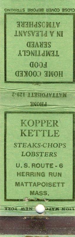 Mattapoisett, Massachusetts/MA Match Cover, Kopper Kettle, Cape Cod