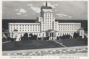 MYRTLE BEACH , South Carolina , PU-1947 ; Ocean Forest Hotel