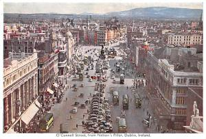 Dublin Ireland O'Connell Street from Nelson's Pillar Dublin O'Connell Street ...