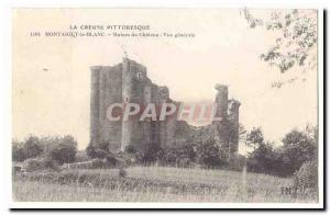 Creuse Montaigut the White Old Postcard Castle Ruins General view