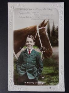 HORSE: Happy Birthday - Young Boy with his Horse A HUNTING WE WILL GO c1928 RP