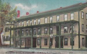 MONTIPELIER, Vermont; 00-10s; Montipelier House, Y. M. C. A. Building at left