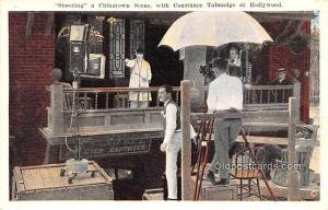 Shootin a Chinatown Scene, Constance Talmadge at Hollywood Movie Star Actor A...