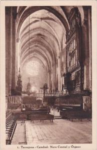 Spain Tarragona Catedral Nave Central y Organo