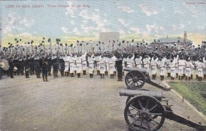 Life in our Army , Three Cheers for the King , PU-1905