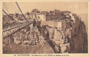 Algeria Constantine La Passerelle de Sidi M'Cid le Rocher et la Ville