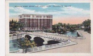 Indiana Indianapolis Meridan Street Bridge And Marott Hotel