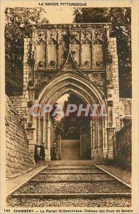 Old Postcard Chambery - The St-Dominique Ch�teau portal Dukes of Savoy
