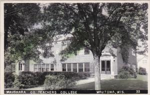 Hand Colored RP: Waushara Co. Teachers College, Wautoma, Wisconsin, 1930-50s