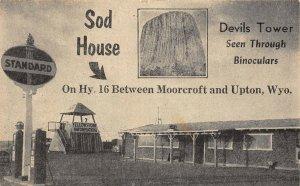 LP56 Moorcroft Upton Wyoming  Postcard  Sod House Museum Gas Station
