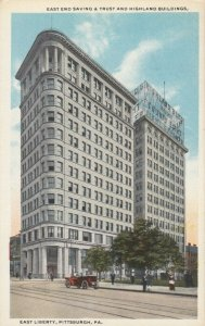 PITTSBURGH , Pennsylvania, 1900-10s; East End Saving & Trust and Highland Bldg.